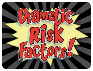 Dramatic Risk Factors_splashimage2